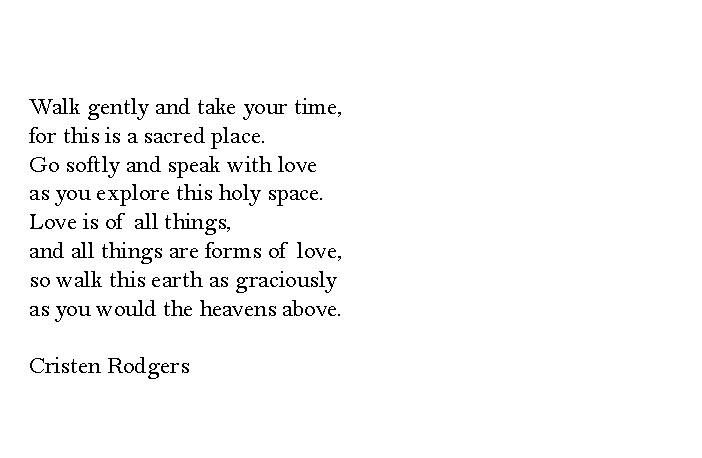 walk gently