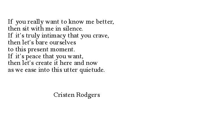 utter quietude