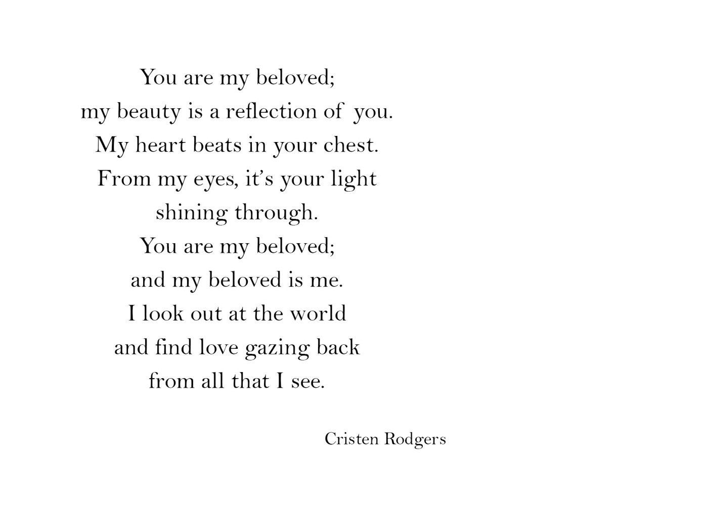 you are my beloved gazing back at me