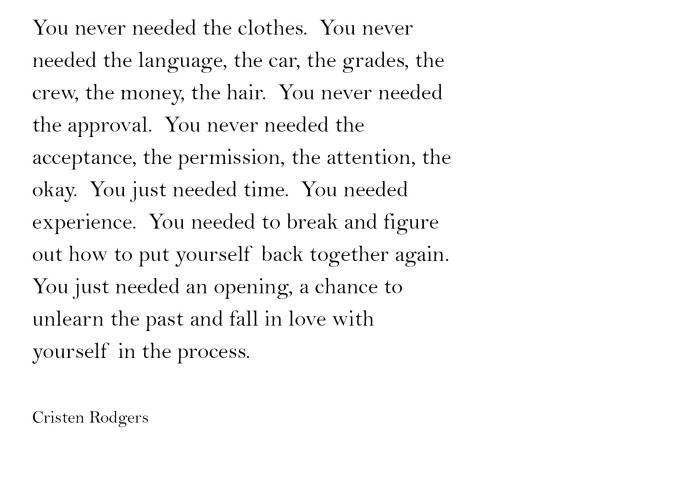 you never needed the clothes
